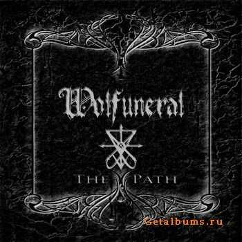 Wolfuneral - The Path (2012)
