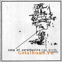 Song of Zarathustra - The Birth of Tragedy (2000)