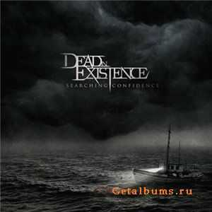 Dead In Existence - Searching Confidence (2009)