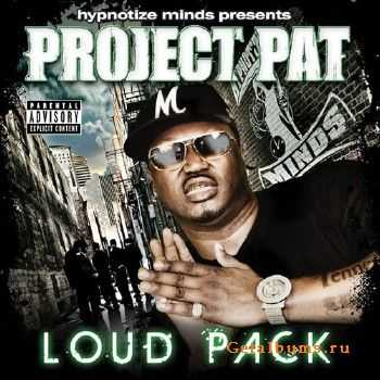 Project Pat - Loud Pack (2011)