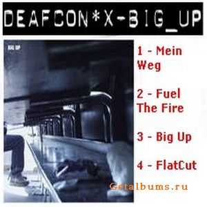 Deafcon*x  - Big Up [Ep] (2005)