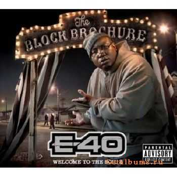 E-40 - The Block Brochure - Welcome To The Soil 2 (2012)