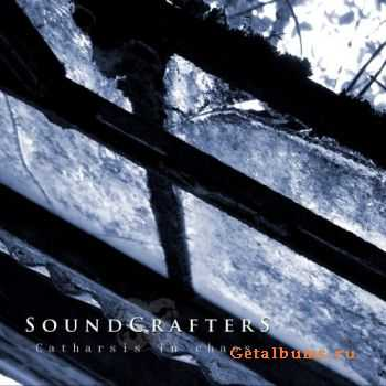 Soundcrafters - Catharsis In Chaos (EP) (2011)