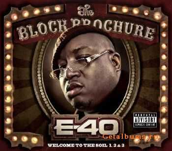E-40 - The Block Brochure: Welcome To The Soil, Pts. 1, 2 & 3 (2012)