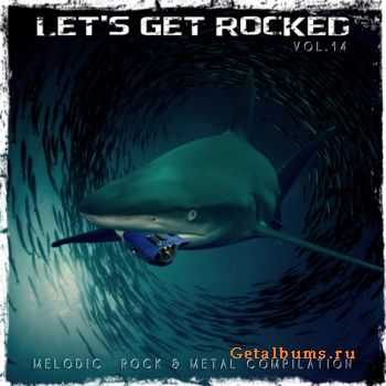 VA - Let's Get Rocked vol.14 (2012)