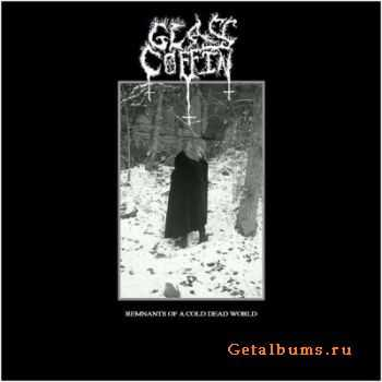 Glass Coffin - Remnants Of A Cold Dead World (2011)