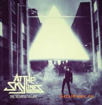 At The Skylines - The Secrets Of Life (2012)