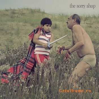 The Sorry Shop - Bloody, Fuzzy, Cozy (2012)