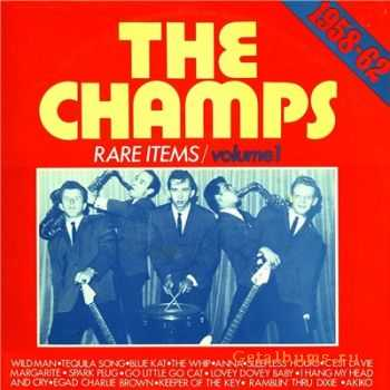The Champs - Rare Items Vol1 1958 - 1962 (1962)