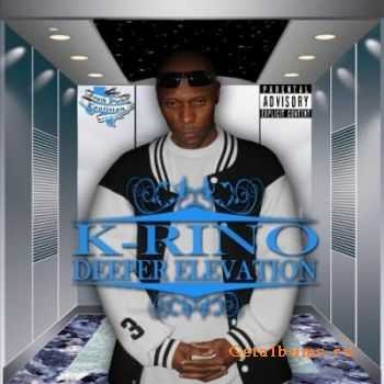 K-Rino - Deeper Elevation (2012)
