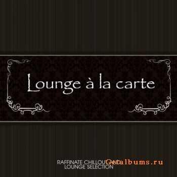 VA -  Lounge A La Carte (2012)