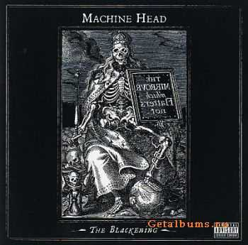 Machine Head - The Blackening 2007 [LOSSLESS]