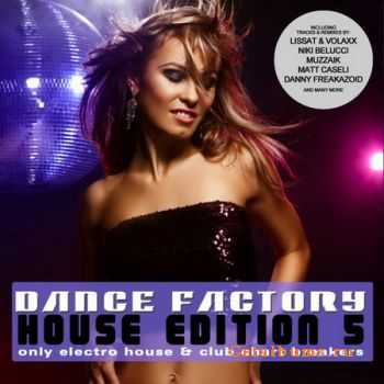 VA - Dance Factory - House Edition 5 (2012)