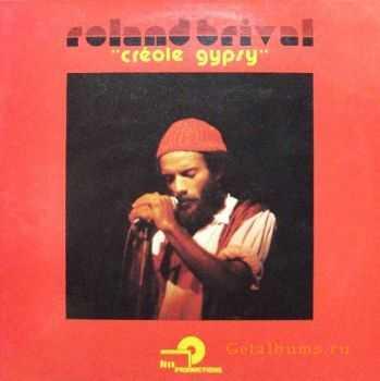 Roland Brival – Creole Gypsy (1980)
