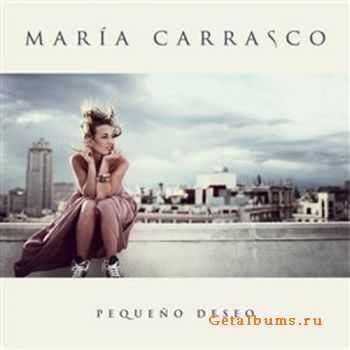 Maria Carrasco - Pequeno Deseo (2012)