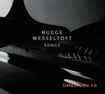 Bugge Wesseltoft - Songs (2012)