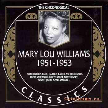 Mary Lou Williams - 1951-1953 (The Chronogical Classics, 1346)