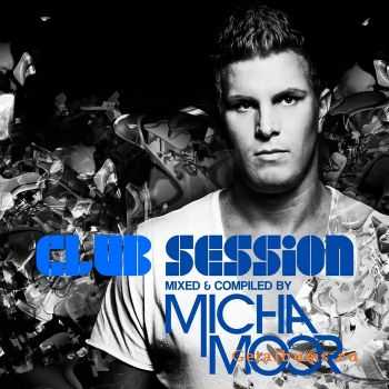 VA - Club Session Presented By Micha Moor (2012)