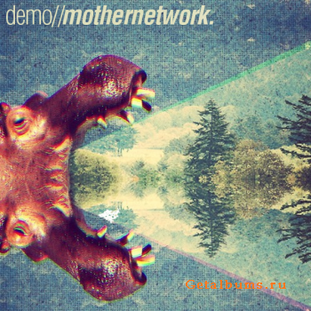 Mother Network - Demo (2012)