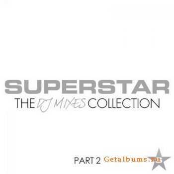 VA - Superstar The DJ Mixes Collection Part 2 (2012)