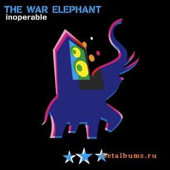 The War Elephant - Inoperable (2012)