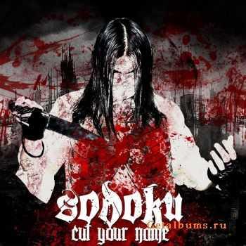 SODOKU - Cut your name (EP) (2011)