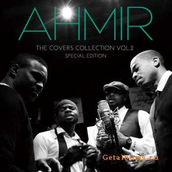 Ahmir - The Covers Collection Vol. 2 - Special Edition (2012)