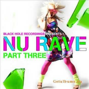 VA - Black Hole Recordings Presents NU Rave Part 3 (2012)