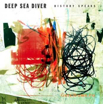 Deep Sea Diver - History Speaks (2012)