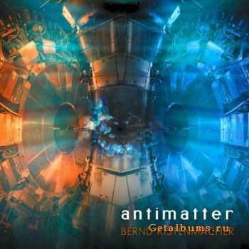 Bernd Kistenmacher - Antimatter (2012)