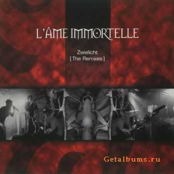 L'Âme Immortelle - Zwielicht (The Remixes) (2002)