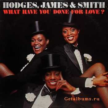 Hodges, James, Smith - What Have You Done For Love (1978)