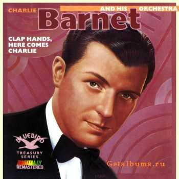 Charlie Barnet - Clap Hands, Here Comes Charlie (1987)