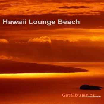 VA - Hawaii Lounge Beach (2011)