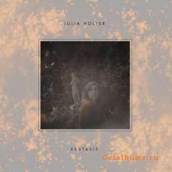 Julia Holter - Ekstasis (Expanded Edition) (2012)