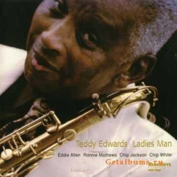 Teddy Edwards - Ladies Man (2000)