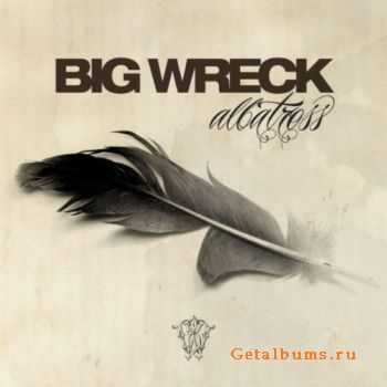 Big Wreck - Albatross (2012)