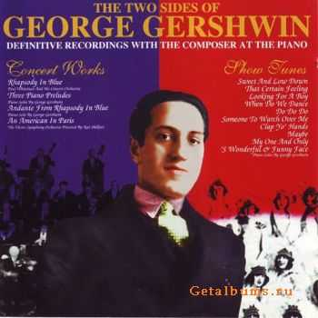 George Gershwin - The Two Sides Of George Gershwin (1998)