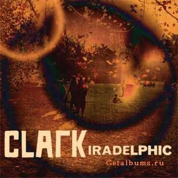 Clark - Iradelphic (2012)