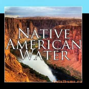 VA - Native American Sacred Waters (2011)