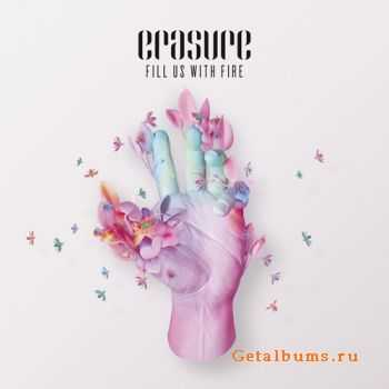 Erasure - Fill Us With Fire [CDM] (2012)