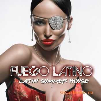 VA - Fuego Latino (Latin Summer House) (2011)