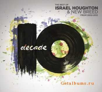 Israel & New Breed - Decade (2012)