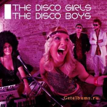 VA - The Disco Girls The Disco Boys (2012)