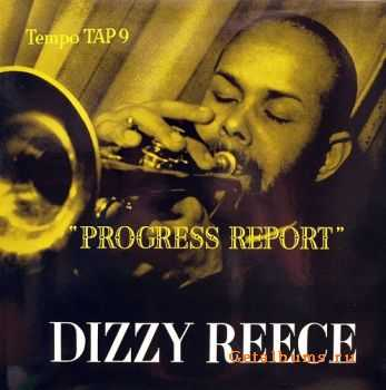 Dizzy Reece - Progress Report (1956)