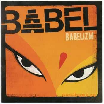 Babel - Babelizm (2012)