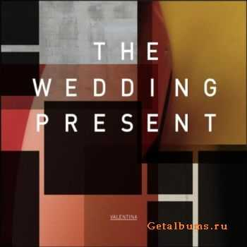 The Wedding Present - Valentina (2012)