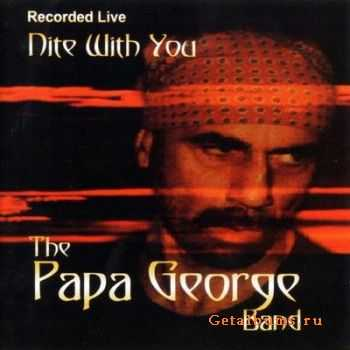 The Papa George Band - Nite With You (1996)
