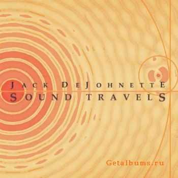 Jack DeJohnette - Sound Travels (2012)