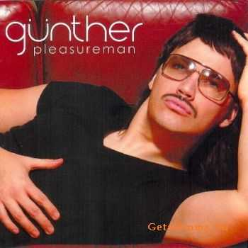 Gunther - Pleasureman (2004)